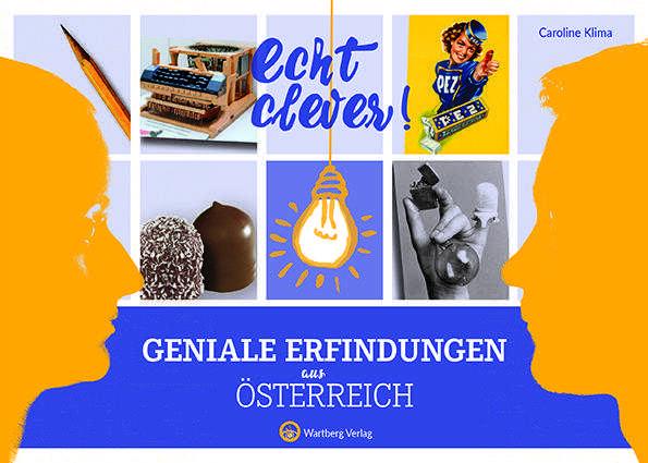 Echt clever! Geniale Erfindungen aus Österreich