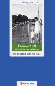Donaustadt – Geschichten und Anekdoten