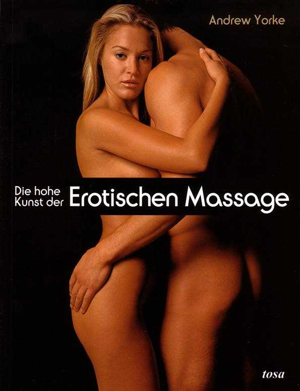 Die hohe Kunst der erotischen Massage