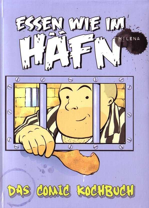 Essen wie im Häfn - Das Comic Kochbuch