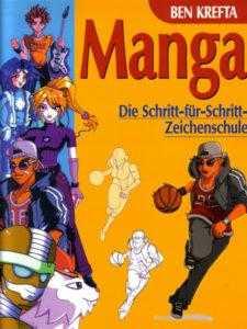 Manga - Die Schritt-für-Schritt Zeichenschule
