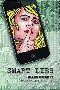 SMART LIES - ALLES SMART?