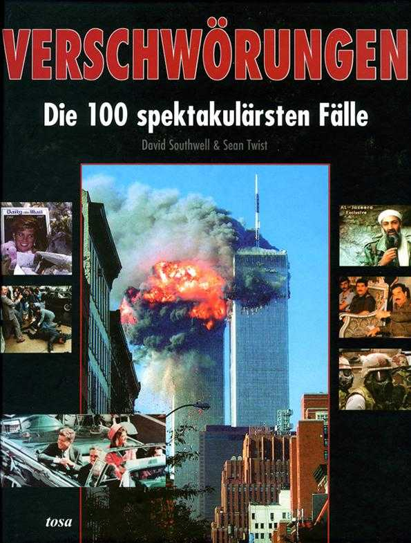 Verschwörungen - Die 100 spektakulärsten Fälle